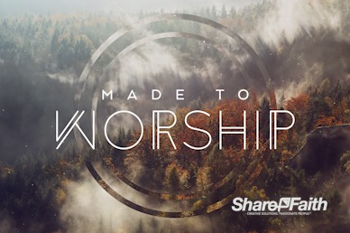 Made to Worship Church Motion Graphic