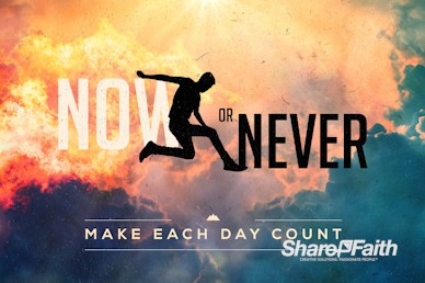 Now Or Never Church Motion Graphic