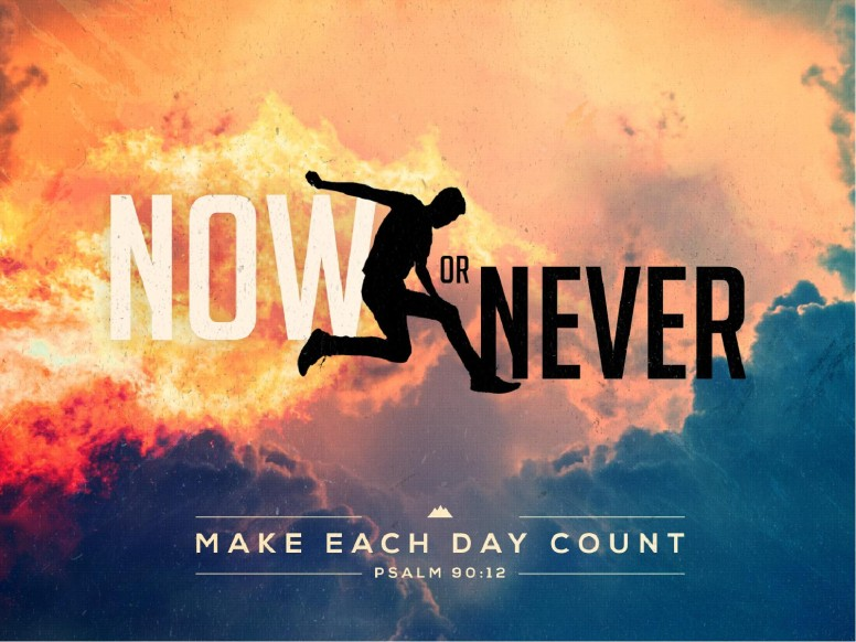 Now Or Never Sermon Graphic PowerPoint