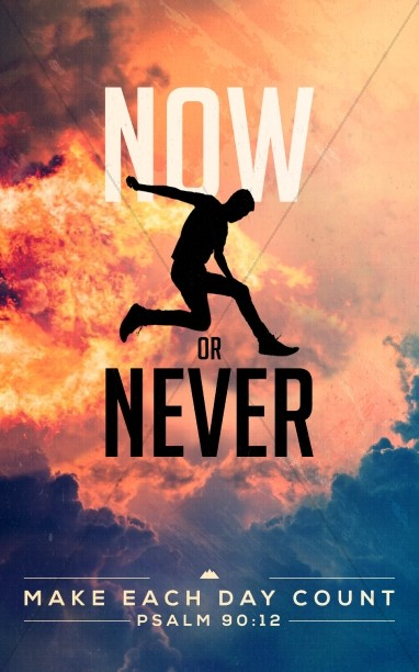 Now Or Never Church Bulletin Cover