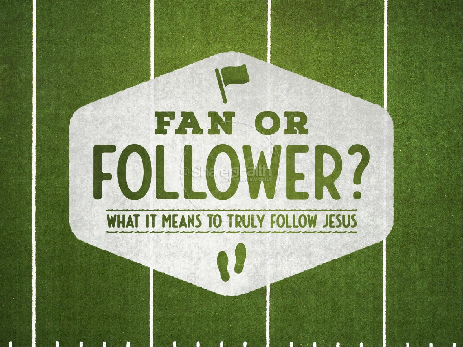 Fan or Follower of Jesus PowerPoint Template   slide 1