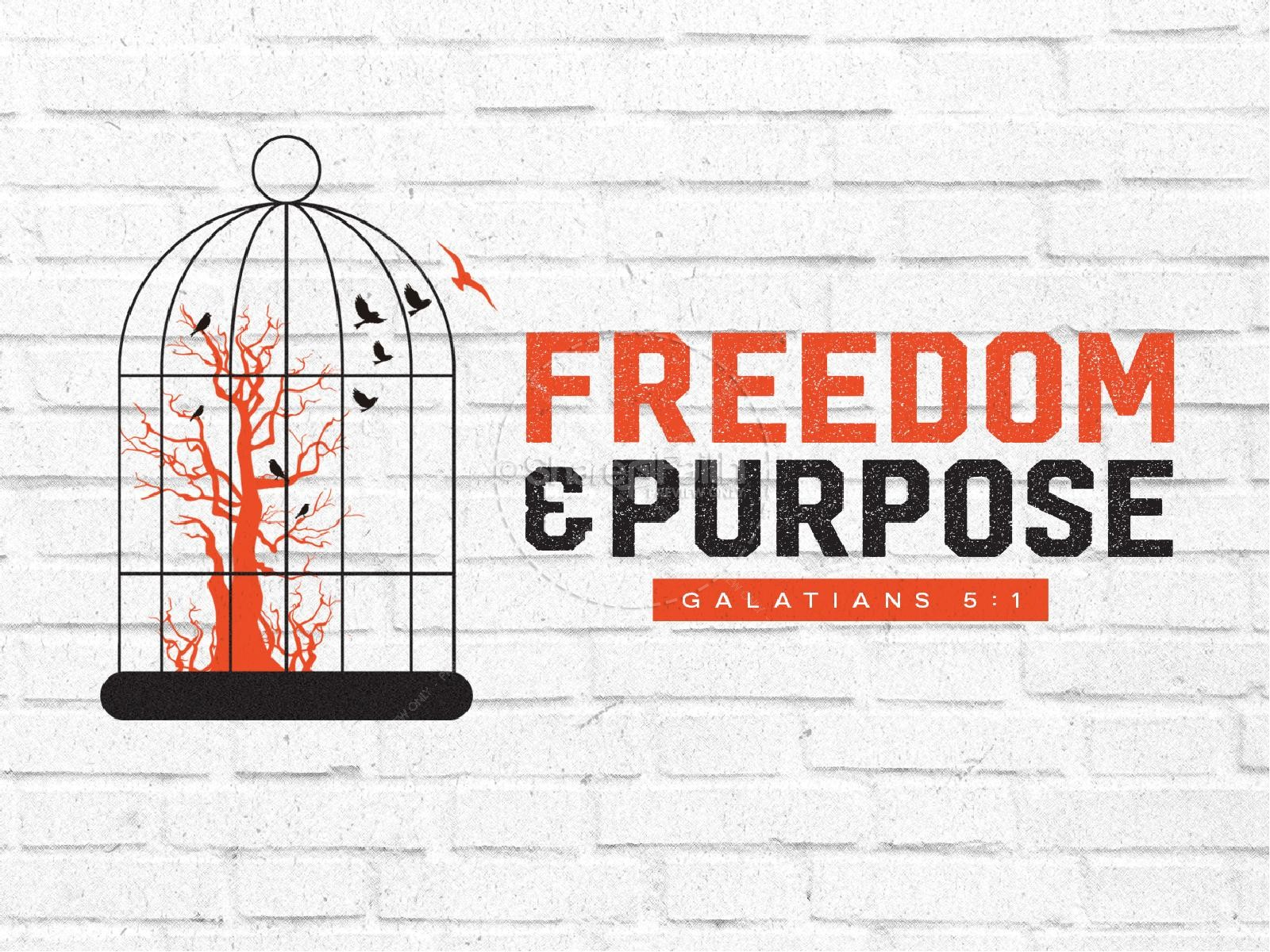 Freedom and Purpose Sermon PowerPoint | slide 1