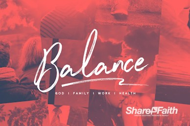 Balance In Life Sermon Motion Graphic