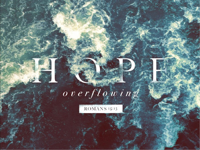 Hope Overflowing Sermon PowerPoint