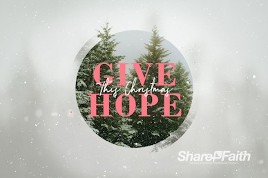 Give The Gift Of Hope Christmas Motion Graphic