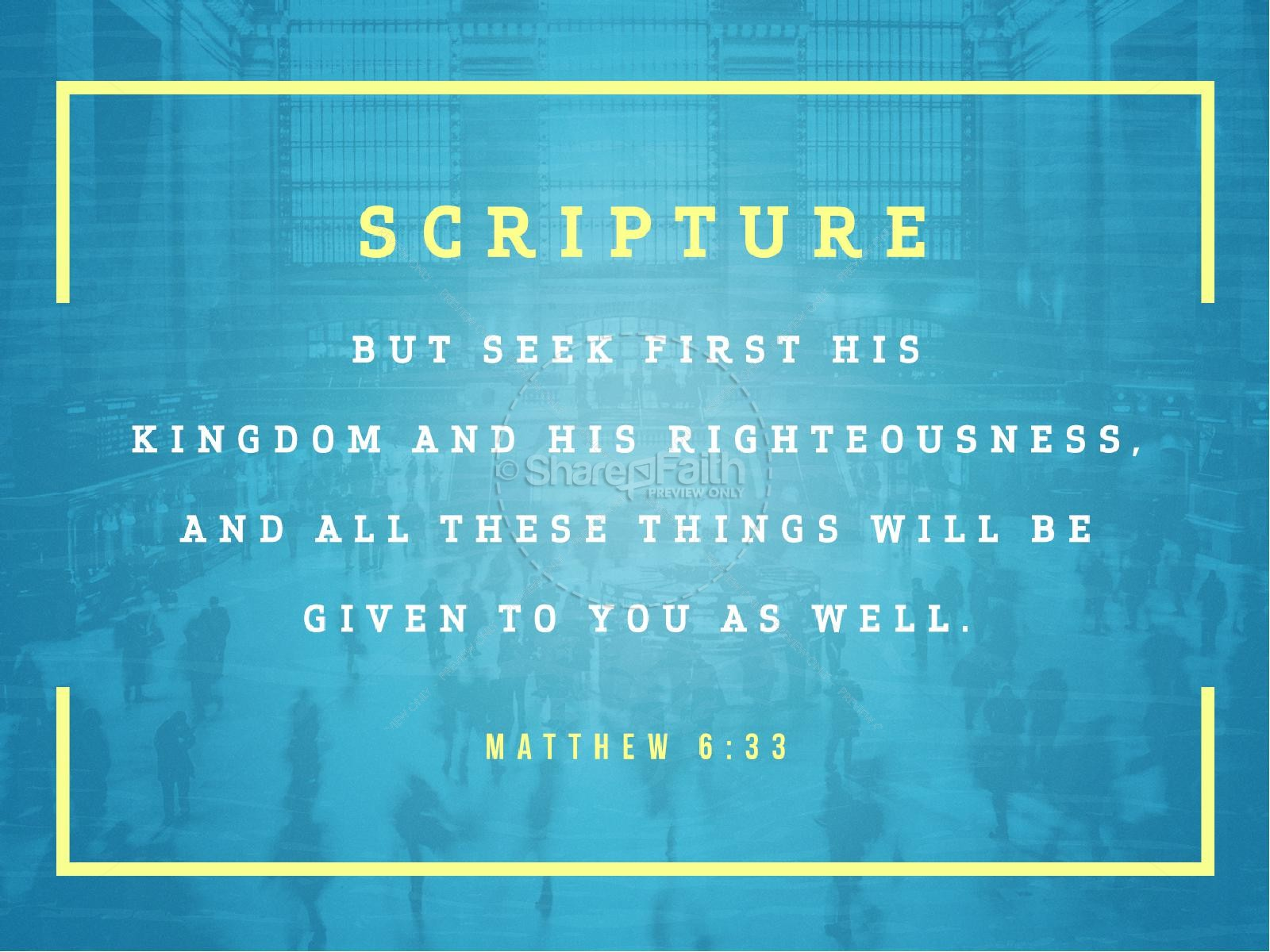 Seek First The Kingdom Of God Sermon PowerPoint