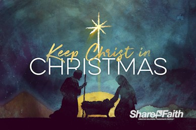 Keep Christ In Christmas Church Motion Graphic