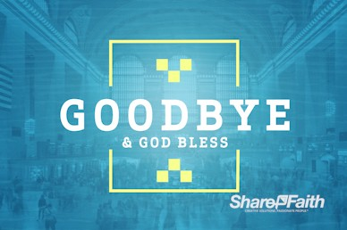 Seek First The Kingdom Of God Goodbye Motion Graphic