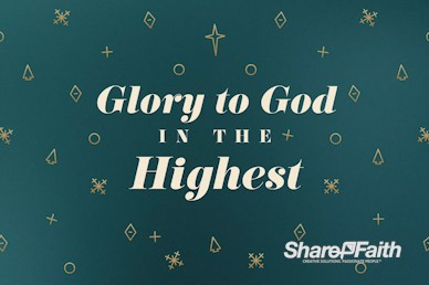 Glory To God In The Highest Christmas Service Video
