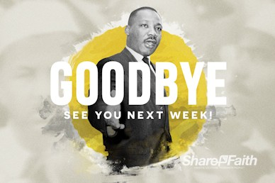MLK Day Service Goodbye Video