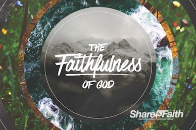 Faithfulness Of God Church Motion Graphic