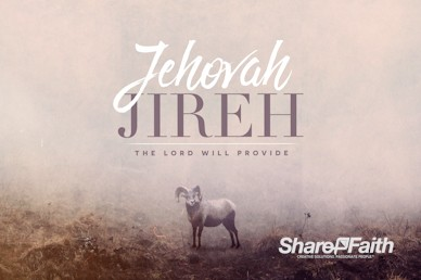 Jehovah Jireh The Lord Provides Sermon Motion Graphic