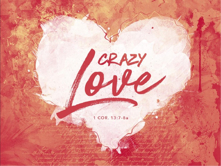 Crazy Love Sermon PowerPoint