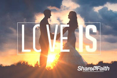 Love Is Church Motion Graphic