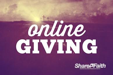 Crosses At Calvary Online Giving Video Loop