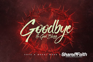 Good Friday Church Service Goodbye Video