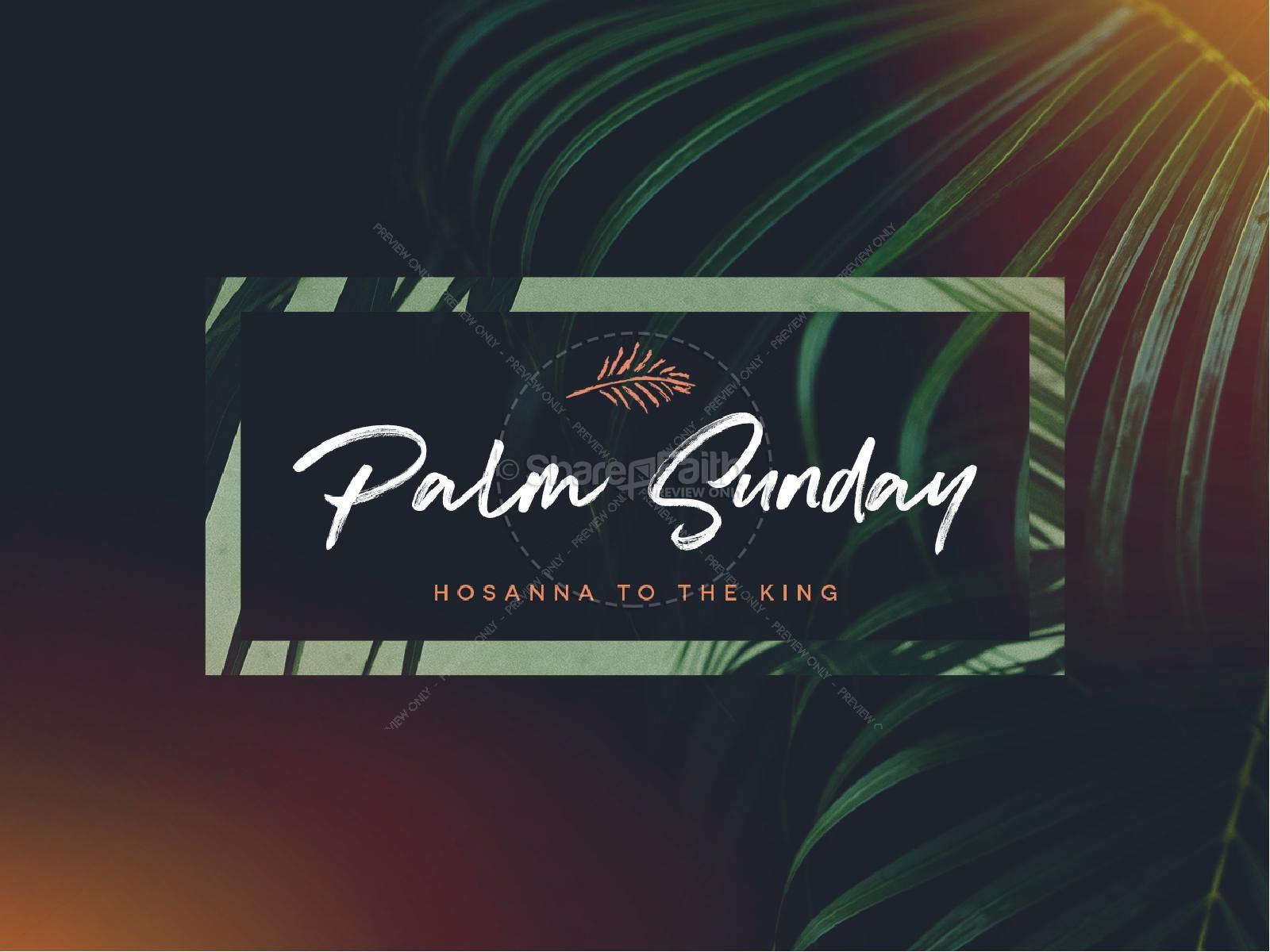 Palm Sunday Hosanna To The King Sermon PowerPoint | Easter Sunday