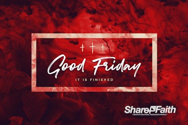Good Friday It Is Finished Church Video Loop