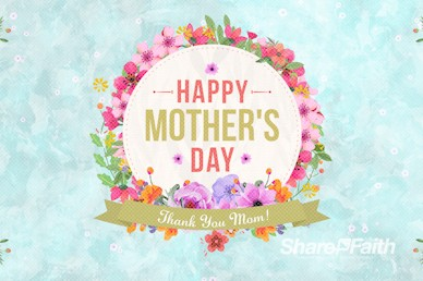 Happy Mother's Day Thank You Mom Church Video