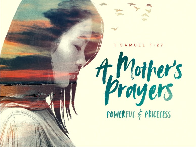 A Mother's Prayers Sermon PowerPoint