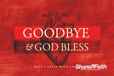 The Heart Of Prayer Goodbye Motion Graphic
