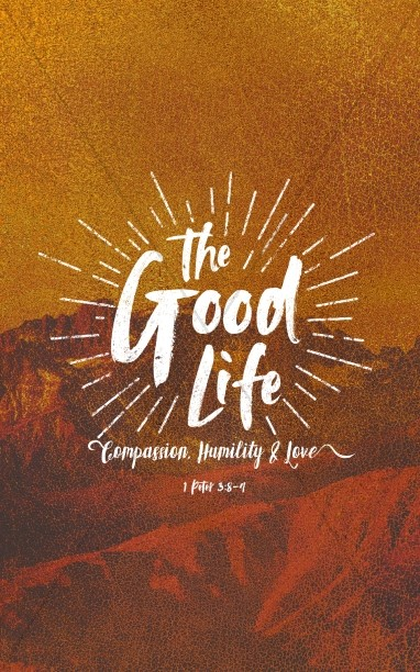 The Good Life Church Bulletin