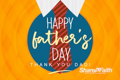 Happy Father's Day Argyle Church Motion Graphic