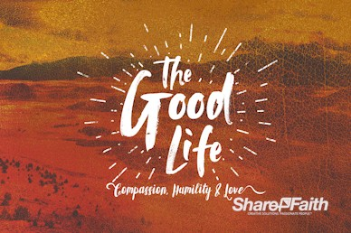 The Good Life Church Service Bumper Video