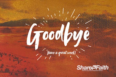 The Good Life Goodbye Service Bumper Video