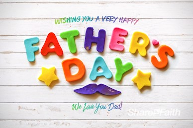 Father's Day We Love You Dad Church Service Video