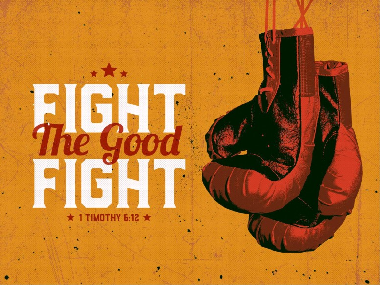 Fight The Good Fight Of Faith Sermon PowerPoint