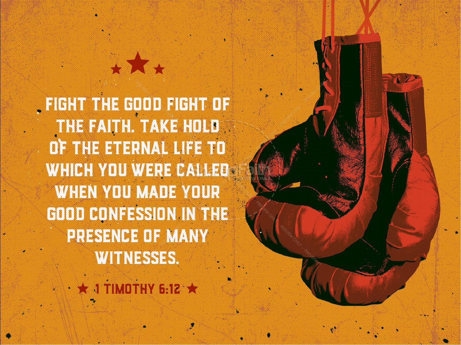 fight the good fight of faith sermon powerpoint powerpoint sermons