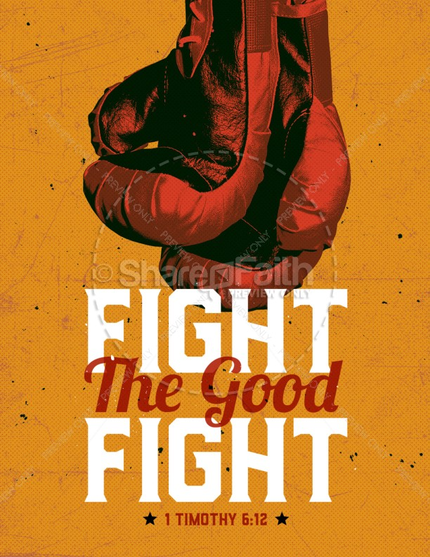 Fight The Good Fight Of Faith Church Flyer | page 1