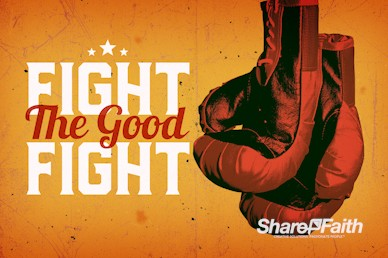 Fight The Good Fight Of Faith Service Bumper Video