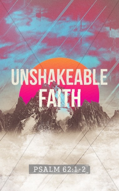 Unshakeable Faith Sermon Series Bulletin Cover