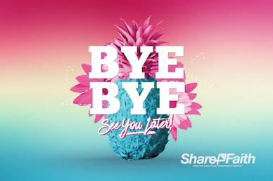 Summer Church Events Goodbye Video