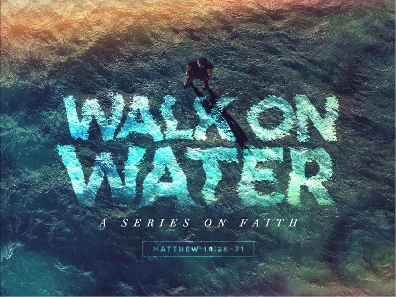 Walk On Water Sermon PowerPoint