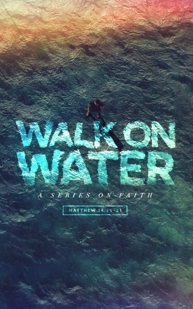 Walk On Water Sermon Bulletin Cover