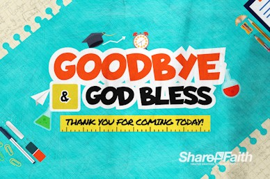 Back To School Kids Church Goodbye Motion Graphic