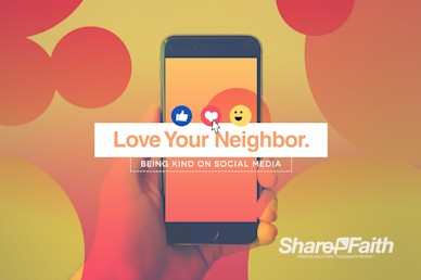Love Your Neighbor Social Media Service Bumper Video