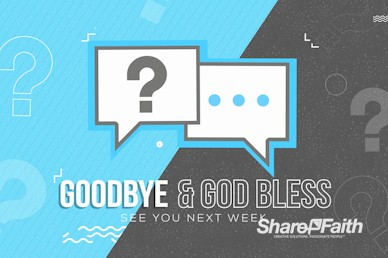Big Questions Church Goodbye Video Loop