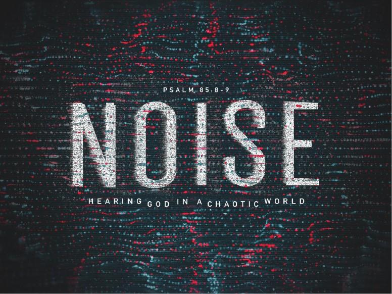 Noise Sermon Title Graphic