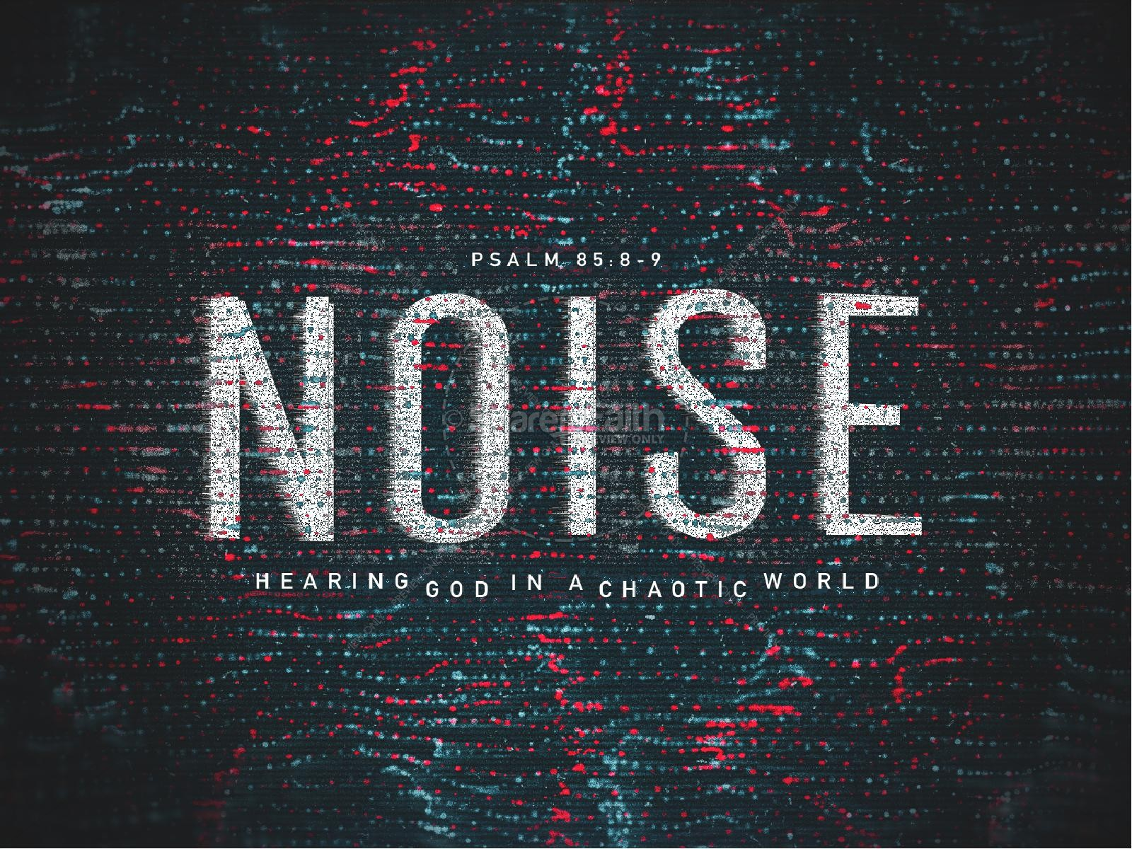 Noise Sermon Title Graphic