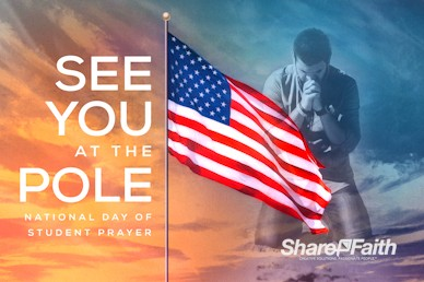 See You At The Pole Day Service Bumper Video