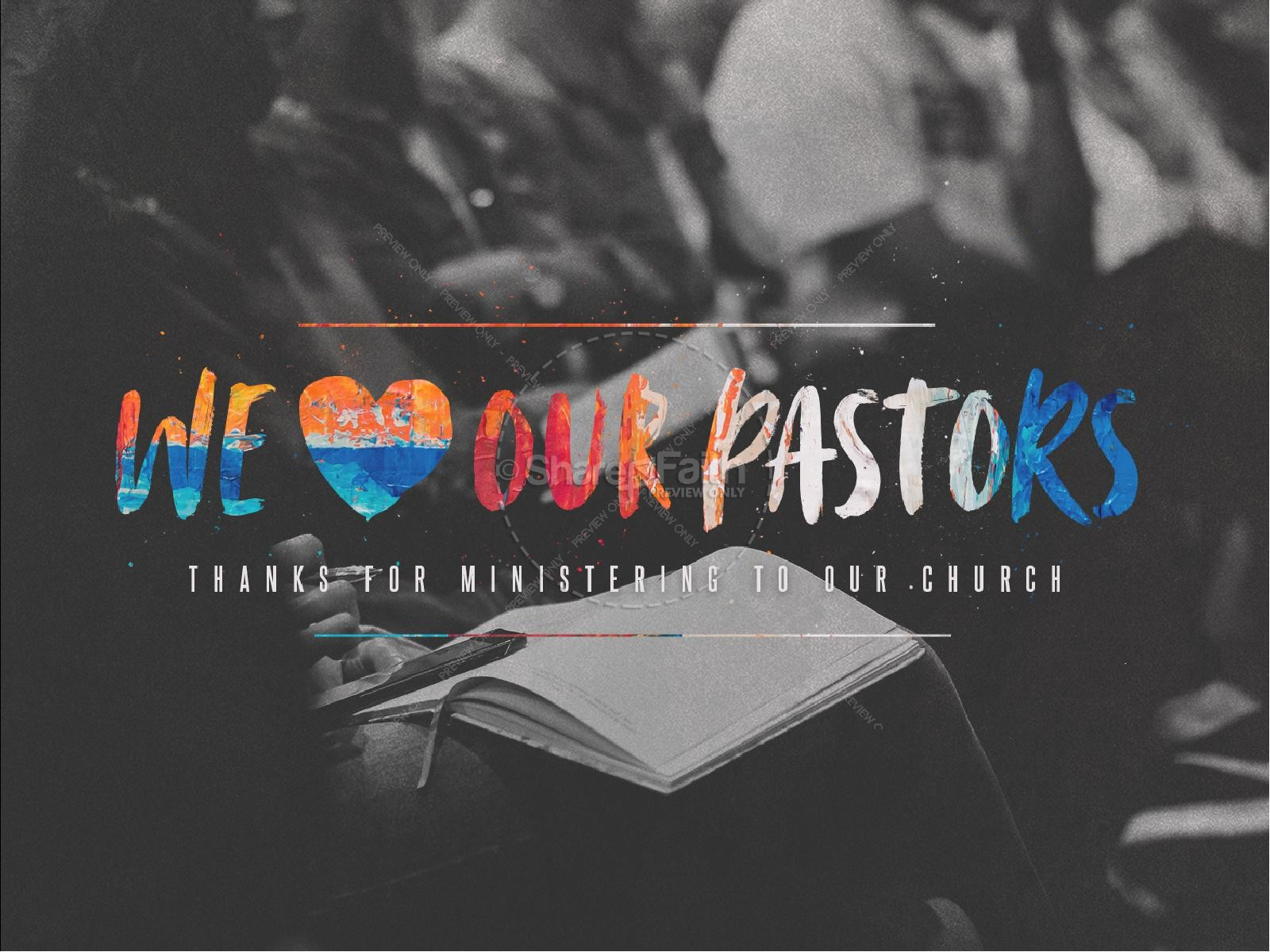We Love Our Pastors Service Title Graphic