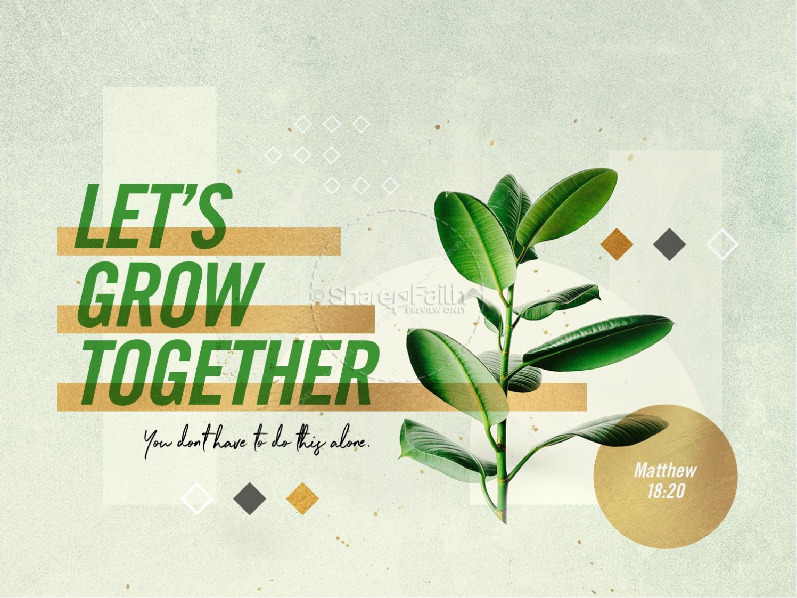 Let's Grow Together Sermon Graphic