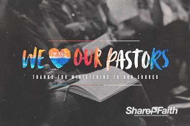 We Love Our Pastors Service Bumper Video
