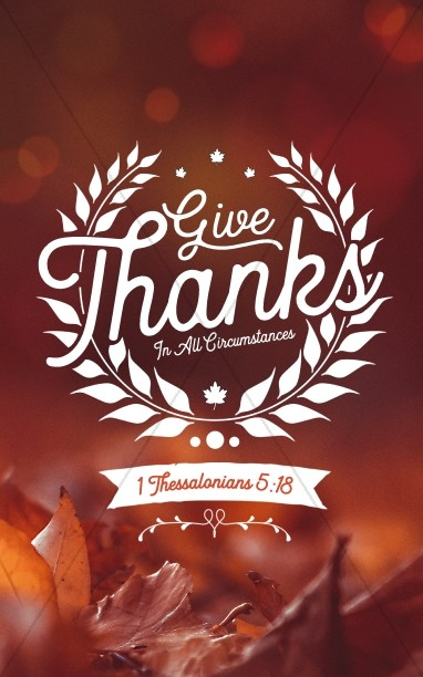 Give Thanks In All Circumstances Church Bulletin