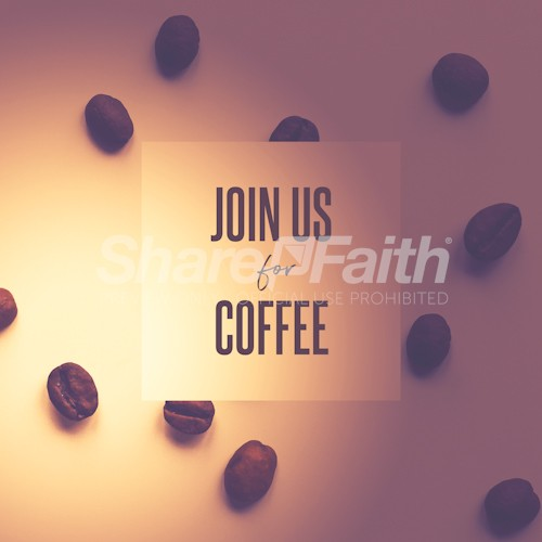 Join Us For Coffee Social Media Graphic