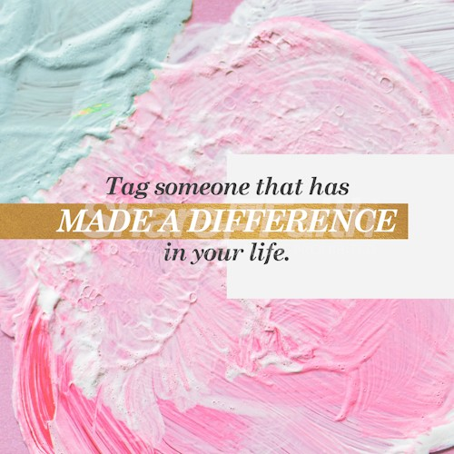 Who Has Made A Difference Social Media Graphic